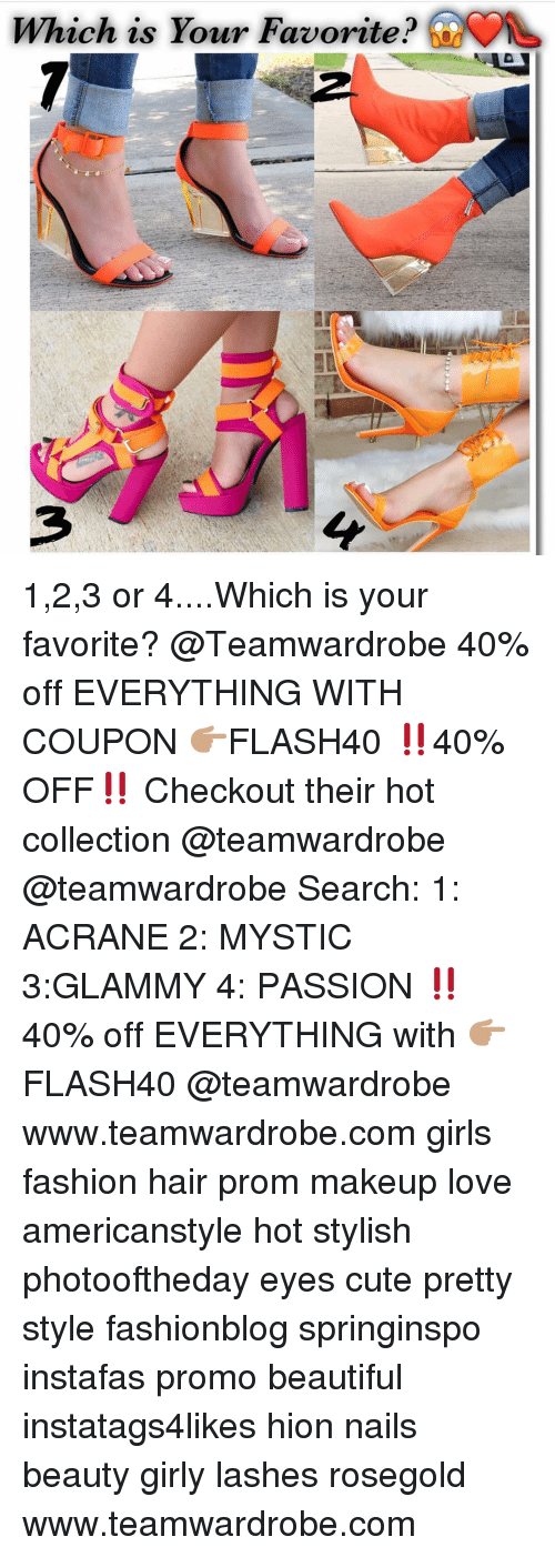 Beautiful, Cute, and Fashion: Which is Your Favorite? 1,2,3 or 4....Which is your favorite? @Teamwardrobe 40% off EVERYTHING WITH COUPON 👉🏽FLASH40 ‼️40% OFF‼️ Checkout their hot collection @teamwardrobe @teamwardrobe Search: 1: ACRANE 2: MYSTIC 3:GLAMMY 4: PASSION ‼️40% off EVERYTHING with 👉🏽FLASH40 @teamwardrobe www.teamwardrobe.com girls fashion hair prom makeup love americanstyle hot stylish photooftheday eyes cute pretty style fashionblog springinspo instafas promo beautiful instatags4likes hion nails beauty girly lashes rosegold www.teamwardrobe.com