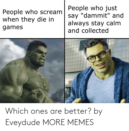 Dank, Memes, and Target: Which ones are better? by Eveydude MORE MEMES