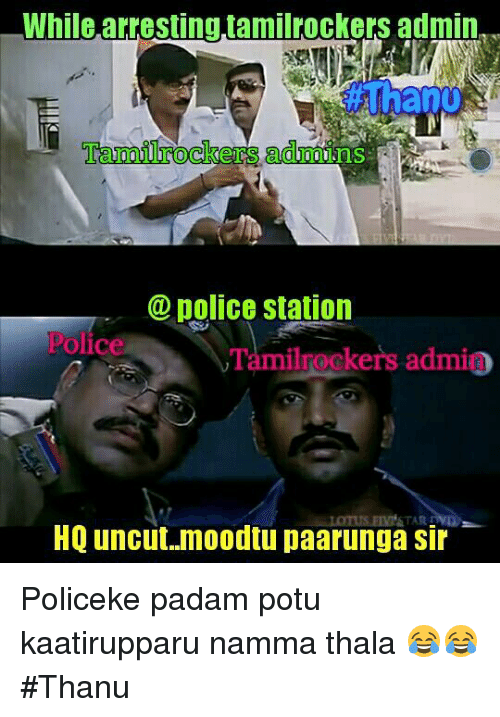 While Arresting Tamilrockers Admin Police Station Polic Ilrockers