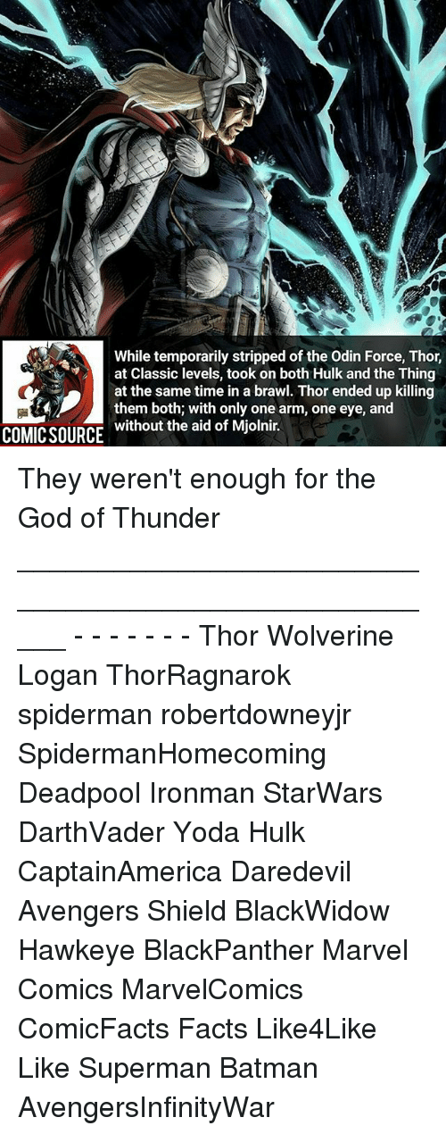While Temporarily Stripped Of The Odin Force Thor At Classic Levels