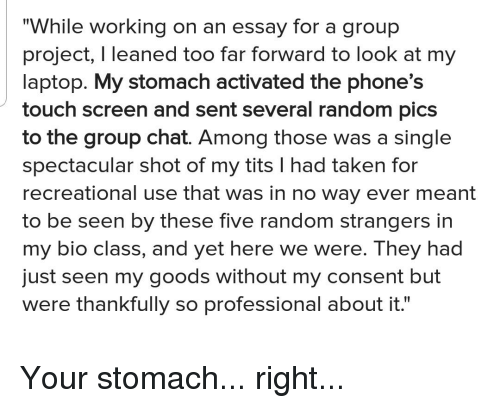 Introduction For An Argumentative Essay Group Chat Taken And Tits While Working On An Essay For A Essay On Teamwork also Miscommunication Essay While Working On An Essay For A Group Project I Leaned Too Far  Adam Smith Essay