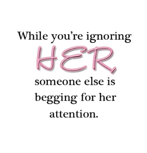 While You're Ignoring Someone Else Is Begging for Her Attention