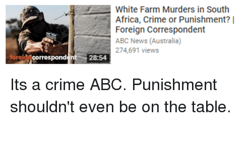 White Farm Murders in South Africa Crime or Punishment