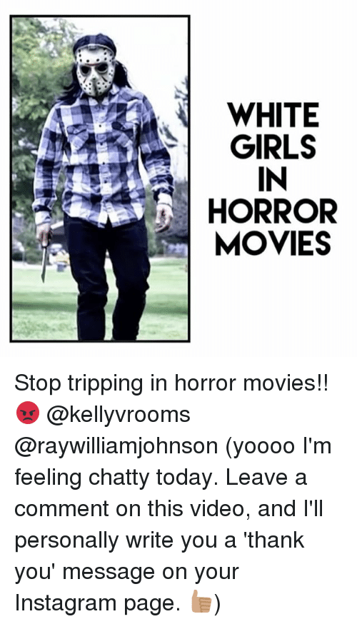white girls in horror movies stop tripping in horror movies 17167849 white girls in horror movies stop tripping in horror movies