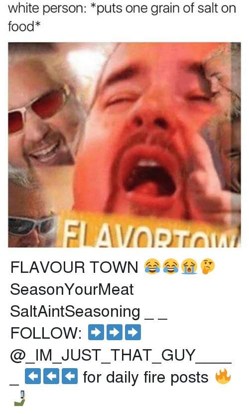 white person puts one grain of salt on food flavour 21261795 ✅ 25 best memes about grain of salt grain of salt memes