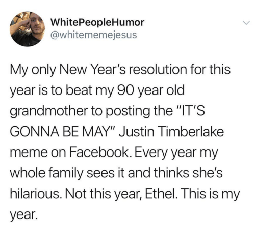 WhitePeopleHumor My Only New Year\'s Resolution for This Year Is to ...