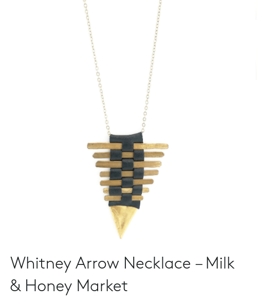 Whitney Arrow Necklace Milk Honey Market Arrow Meme On Me Me No it's just tom fulp's secret stash arrows that make op anime/manga ghost creatures that are physical manifestation of ones will he didn't tell anyone about this. meme
