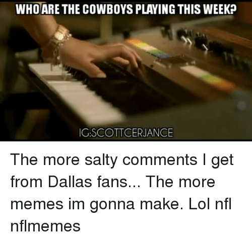 who are the cowboys playing this weekp ng scott cerjance 12472916 ✅ 25 best memes about crock of shit crock of shit memes