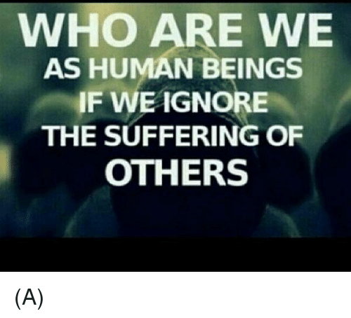 suffering of others