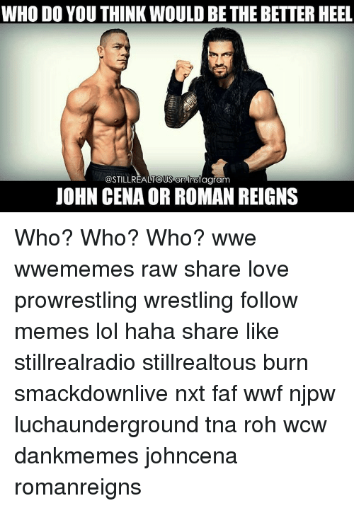 WHO DO YOU THINK WOULD BETHE BETTER HEEL on Instagram JOHN