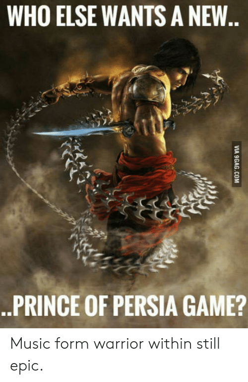 Music, Prince, and Game: WHO ELSE WANTS A NEW  .PRINCE OF PERSIA GAME? Music form warrior within still epic.