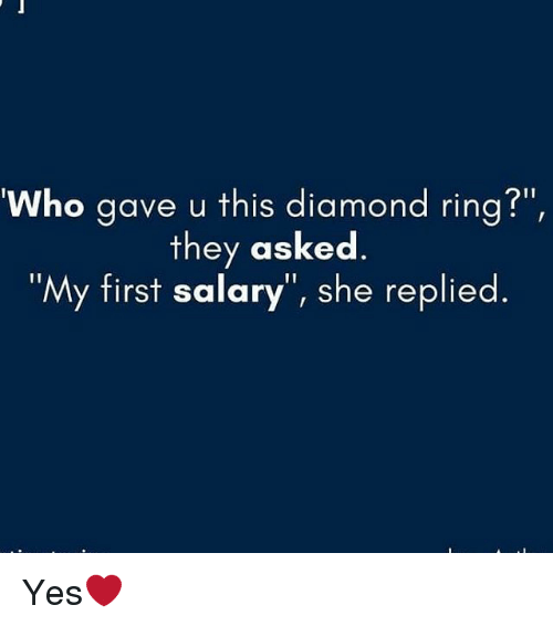 "Memes, Diamond, and 🤖: Who gave u this diamond rina?""  they asked.  ""My first salary"", she replied. Yes❤"