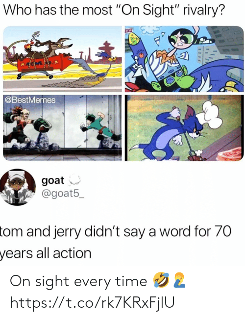 """Goat, Time, and Word: Who has the most """"On Sight"""" rivalry?  @BestMemes  goat  @goat5  and jerry didn't say a word for 70  years all action  tom On sight every time 🤣🤦♂️ https://t.co/rk7KRxFjlU"""