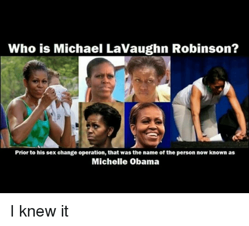 Did michelle obama have a sex change