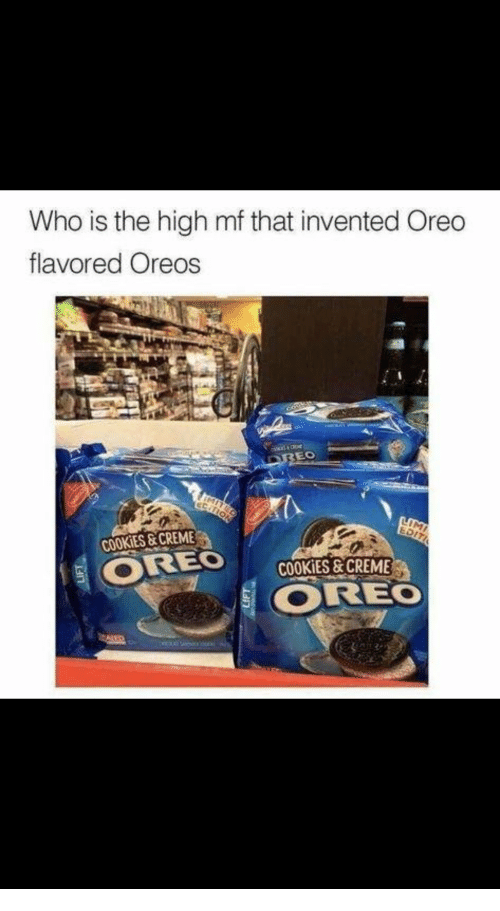 Who Is the High Mf That Invented Oreo Flavored Oreos