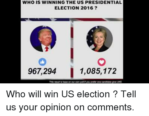Memes, Presidential Election, and 🤖: WHO IS WINNING THE US PRESIDENTIAL  ELECTION 2016  967.294  1,085,172 Who will win US election ? Tell us your opinion on comments.