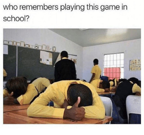 School, Game, and Who: who remembers playing this game in  school?  0