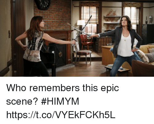 Memes, 🤖, and Epic: Who remembers this epic scene? #HIMYM https://t.co/VYEkFCKh5L