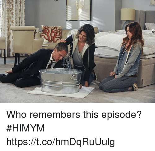 Memes, 🤖, and Himym: Who remembers this episode? #HIMYM https://t.co/hmDqRuUulg