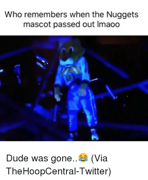 Basketball, Dude, and Nba: Who remembers when the Nuggets  mascot passed out Imaoo Dude was gone..😂 (Via ‪TheHoopCentral‬-Twitter)