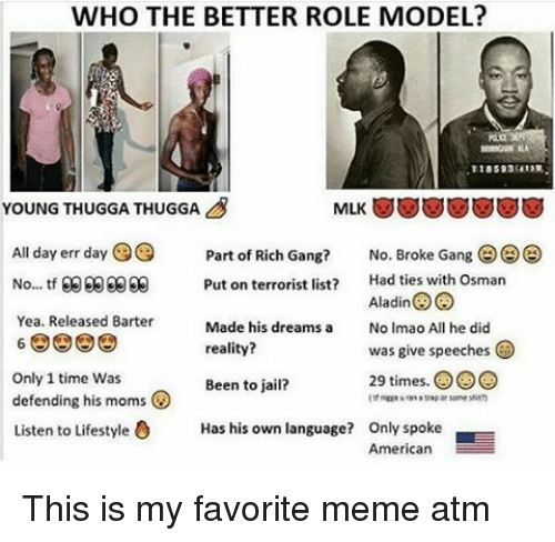 who the better role model young thuggathuggaa all day err 12615969 ✅ 25 best memes about all day err day all day err day memes