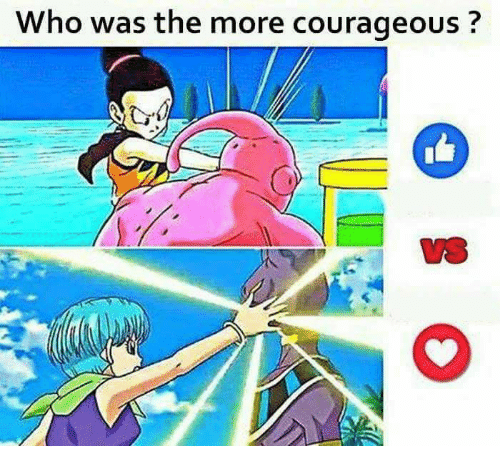 Memes, Courageous, and 🤖: Who was the more courageous