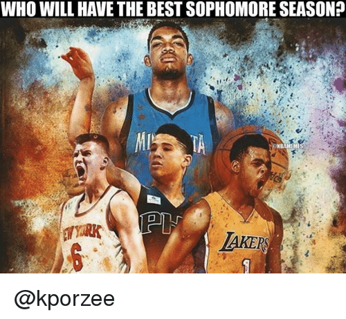 Nba, Best, and Sophomore: WHO WILL HAVE THE BEST SOPHOMORE SEASON?  NBAMEMES  LAKERS @kporzee