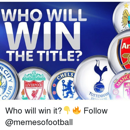 aeec04cc8 WHO WILL WIN Tr THE TITLE  oLNEVER WALKALONE NC LIVERPOOL FOOTBALL ...