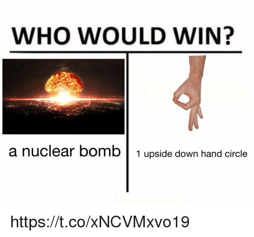 who would win a nuclear bomb 1 upside down hand 29696961 who would win? a nuclear bomb 1 upside down hand circle