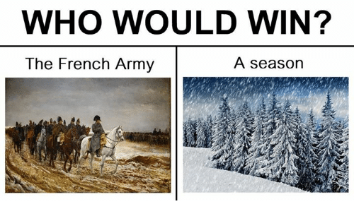 Classical Art, Wins, and Win: WHO WOULD WIN?  A season  The French Army