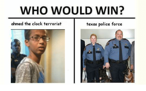 who would win ahmed the clock terrorist texas police force 1031054 who would win? ahmed the clock terrorist texas police force clock