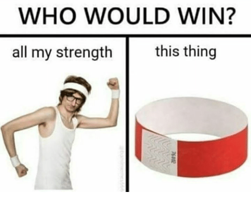 Who, All, and Thing: WHO WOULD WIN?  all my strength  this thing
