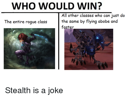WHO WOULD WIN? All Other Classes Who Can Just Do the Same by