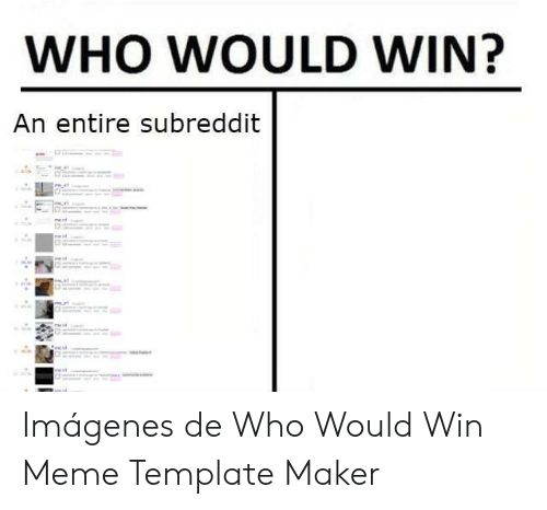 WHO WOULD WIN? An Entire Subreddit Mw Iri Meit Nein Min