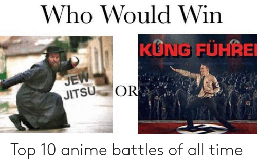 Anime, Time, and Who: Who Would Win  KUNG FÜHRE  JE  JITSU OR Top 10 anime battles of all time