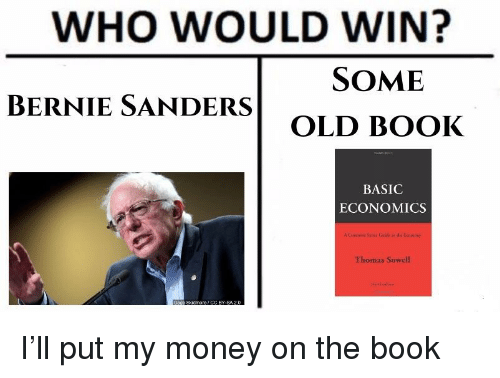 Who Would Win Some Bernie Sanders Old Book Basic Economics Thomas