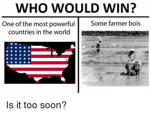 WHO WOULD WIN Some Farmer Bois One Of The Most Powerful Countries - Most powerful countries