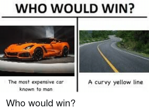 Who Would Win The Most Expensive Car Known To Man A Curvy Yellow