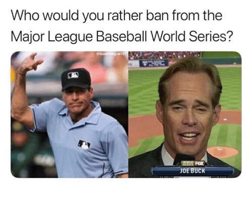 Who Would You Rather Ban From the Major League Baseball