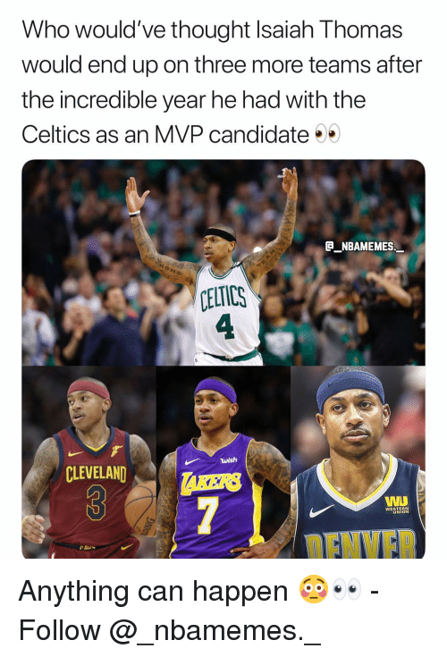 592b950bbd6 Who Would ve Thought Isaiah Thomas Would End Up on Three More Teams ...