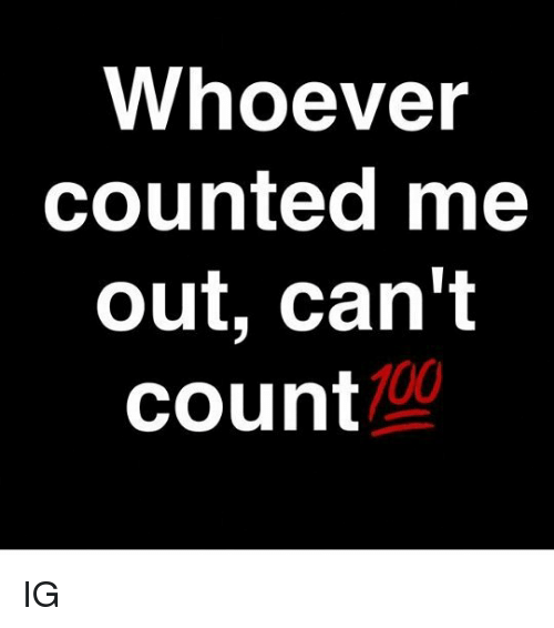 dont count me out quotes