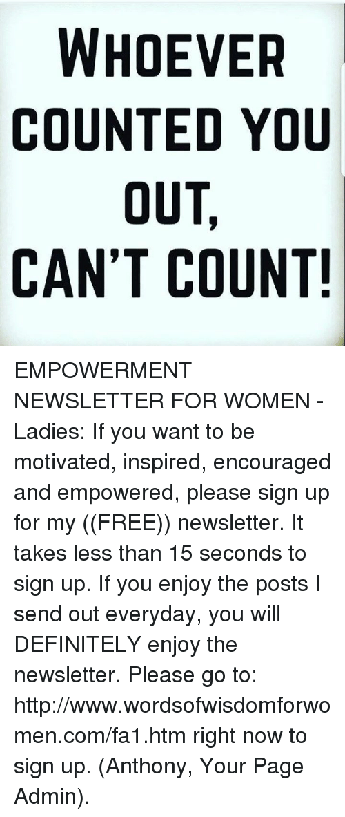 WHOEVER COUNTED YOU OUT CAN T COUNT! EMPOWERMENT NEWSLETTER FOR ... 5416424afe