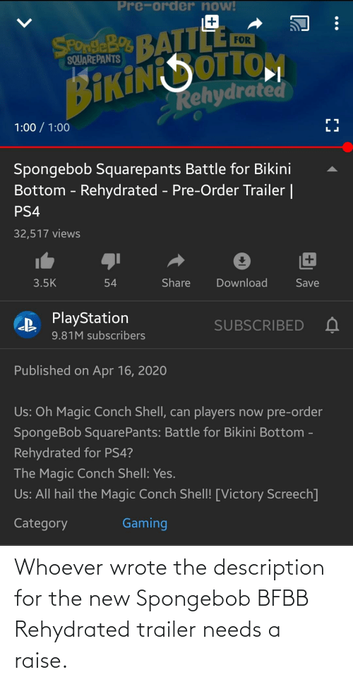 SpongeBob, New, and For: Whoever wrote the description for the new Spongebob BFBB Rehydrated trailer needs a raise.