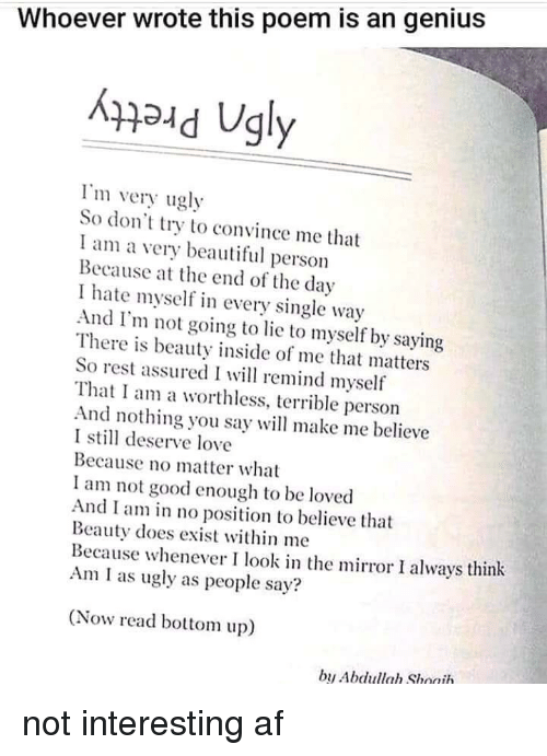 Whoever Wrote This Poem Is An Genius Haud Ugly Lm Very Ugly