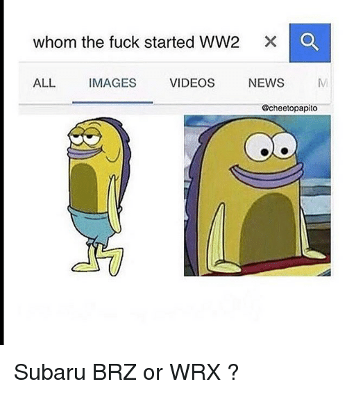 whom the fuck started ww2 x q all images videos 15590173 whom the fuck started ww2 x q all images videos news subaru brz or