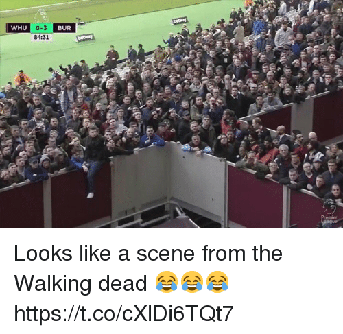 Soccer, The Walking Dead, and Walking Dead: WHU  BUR  84:31 Looks like a scene from the Walking dead 😂😂😂 https://t.co/cXlDi6TQt7