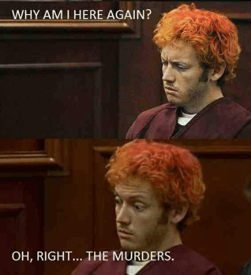 Why, Right, and Am I: WHY AM I HERE AGAIN?  OH, RIGHT... THE MURDERS
