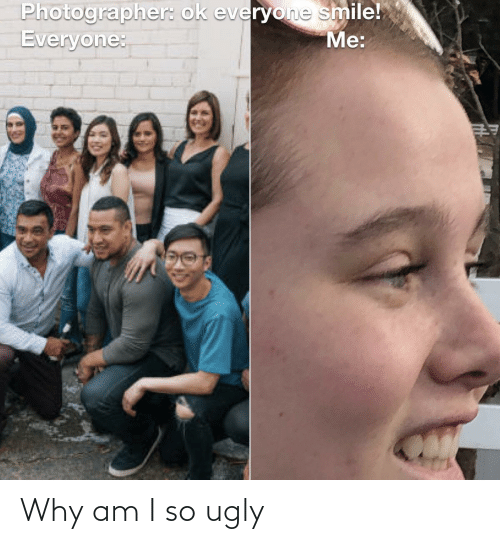 Why am i ugly