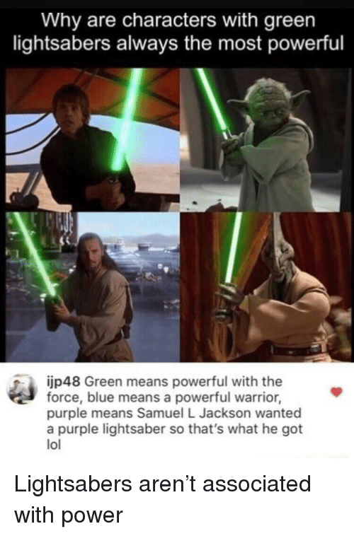Why Are Characters With Green Lightsabers Always the Most Powerful
