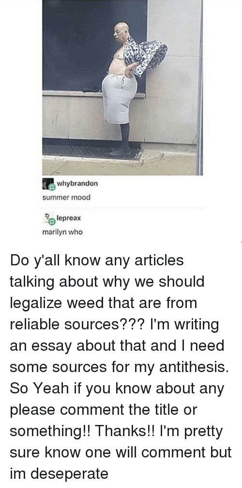 acirc best memes about legalize weed legalize weed memes ironic article and articles why brandon summer mood lepreax marilyn who do y